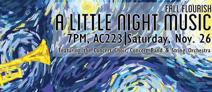 Fall Flourish Concert: A Little Night Music. Saturday November 26, 7pm, AC223. Featuring the UTSC Concert Choir, Concert Band and String Orchestra