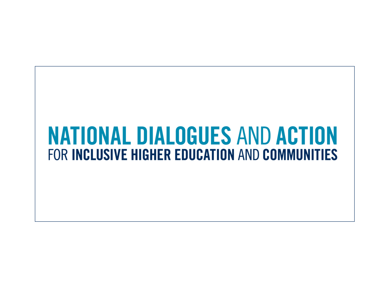 National Dialogues and Action for Inclusive Higher Education and Communities wordmark.
